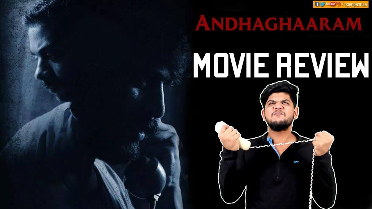 Andhaghaaram Movie Review by Vj Abishek | Arjun Das | Vinoth | Vignarajan | Open Pannaa