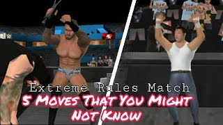 5 Moves That You Might Not Know In SVR11 Extreme Rules Match | BK WWE