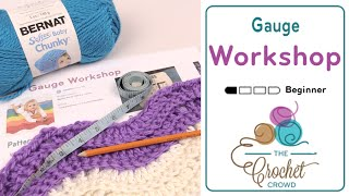 How to Gauge with Crochet Workshop