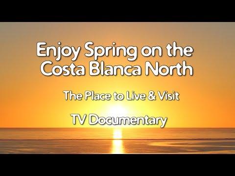 Costa Blanca Movie Enjoy Spring on the Costa Blanca North TV documentary 2018