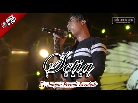 [NEW] Setia Band - Jangan Pernah Berubah   Konser Apache ROCK N' DUT 30 September 2017 MAJALENGKA