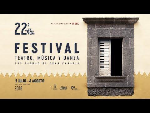 RESUMEN 22 FESTIVAL TEATRO, MÚSICA Y DANZA DE LPGC 2018