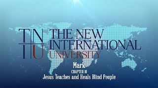 Keith Warrington - Mark Chapter 10 - Jesus Teaches and Heals Blind People