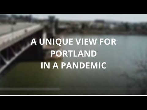 A Unique View For Portland In A Pandemic