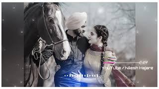 New Punjabi Song Meri Wali Sardarni Dj Remix Whatsapp Status || Love Romantic Status ||Nilesh Hajare