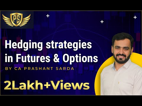Hedging strategies in Futures & Options
