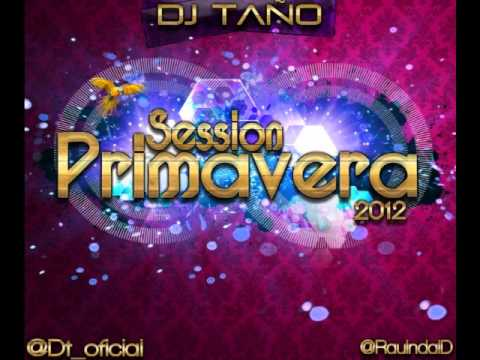 08.Session Primavera 2012 Dj Taño