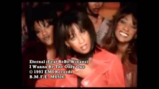 Eternal - I Wanna Be The Only One (REMIX)