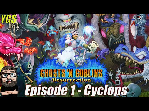 Ghost and Goblins Resurrection - Episode 1 - Cyclops  