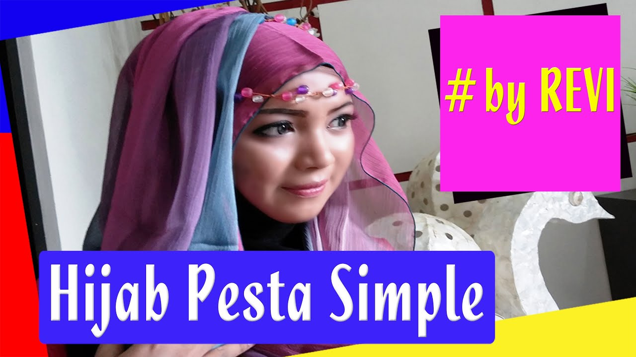 Hijab Pesta Pashmina Simple Revi 221 YouTube