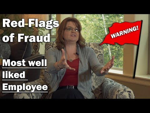 Most well liked employee - Learn about the Top Red Flags of Fraud in your business