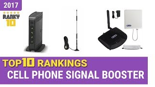 Best Cell Phone Signal Booster Top 10 Rankings, Review 2017 & Buying Guide