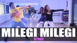 Milegi Milegi - Stree | Dance Choreography | GunRush