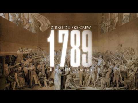 ZIRKO DU SKS CREW - 1789 (Remix Abdallah - 1435)