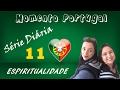 MOMENTO PORTUGAL: ESPIRITUALIDADE