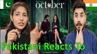 Pakistani Reacts To   October   Official Trailer   Varun Dhawan   Banita Sandhu   Shoojit Sircar