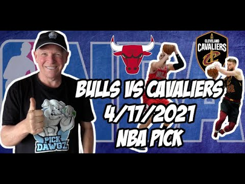 Chicago Bulls vs Cleveland Cavaliers 4/17/21 Free NBA Pick and Prediction NBA Betting Tips