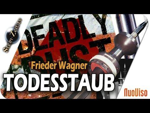 Deadly Dust - Frieder F. Wagner bei SteinZeit
