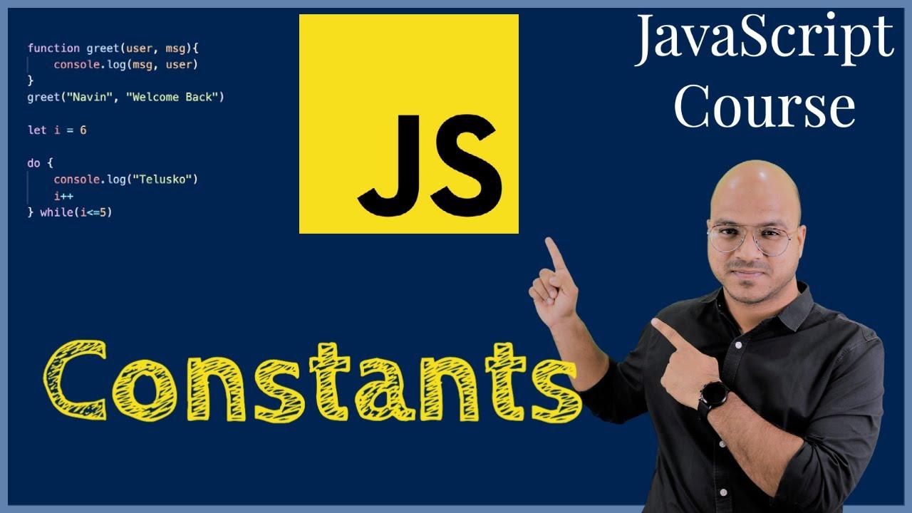 #4 Constants in JavaScript
