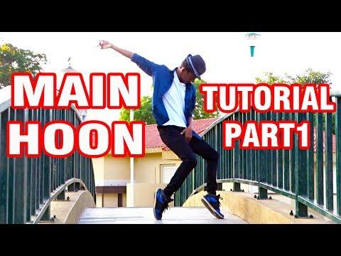 Main Hoon - Dance Tutorial by Nishant Nair- Part1 |Tiger Shroff | Munna Micheal
