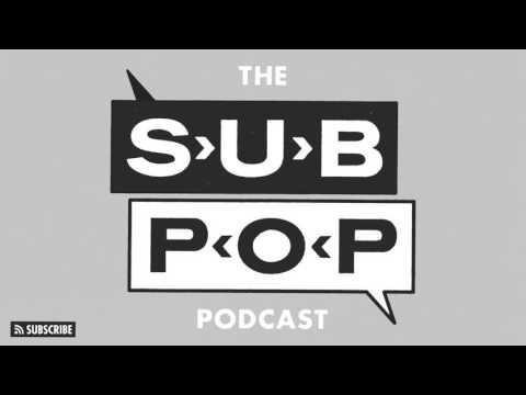 The Sub Pop Podcast: Season 1 Trailer