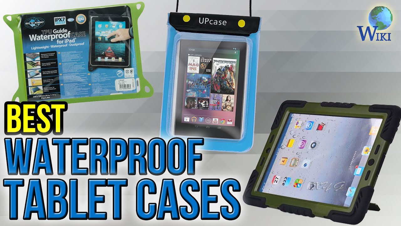 10 Best Waterproof Tablet Cases 2017