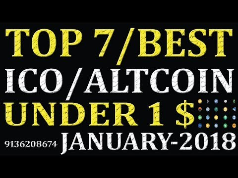 BEST NEW 7 CRYPTOCURRENCY UNDER 1 DOLLAR  2018 || BEST CRYPTOCURRENCY UNDER 1$ ||  ALTCOINS UNDER 1$