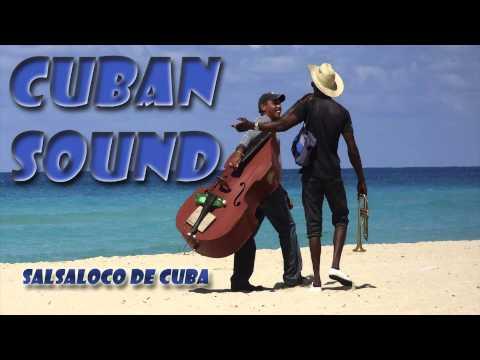 CUBAN SOUND -Salsaloco de Cuba