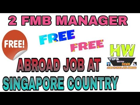 FMB Manager Post Free Vacancy At Singapore Country, Apply Soon For Best Monthly Salary