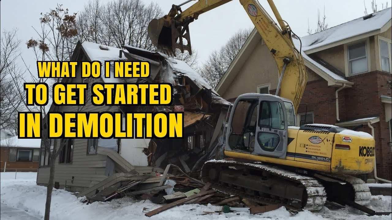 How To Get Started In Demolition Work