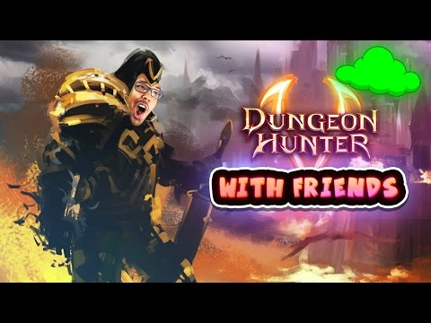 Dungeon Hunter With Friends!