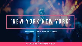 'New York New York' presented by Star Singing Waiters @thesingingbeard