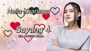 Nella Kharisma - Sayang 4 [Official Music Video]