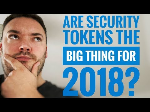 Are security tokens the Big thing for 2018?