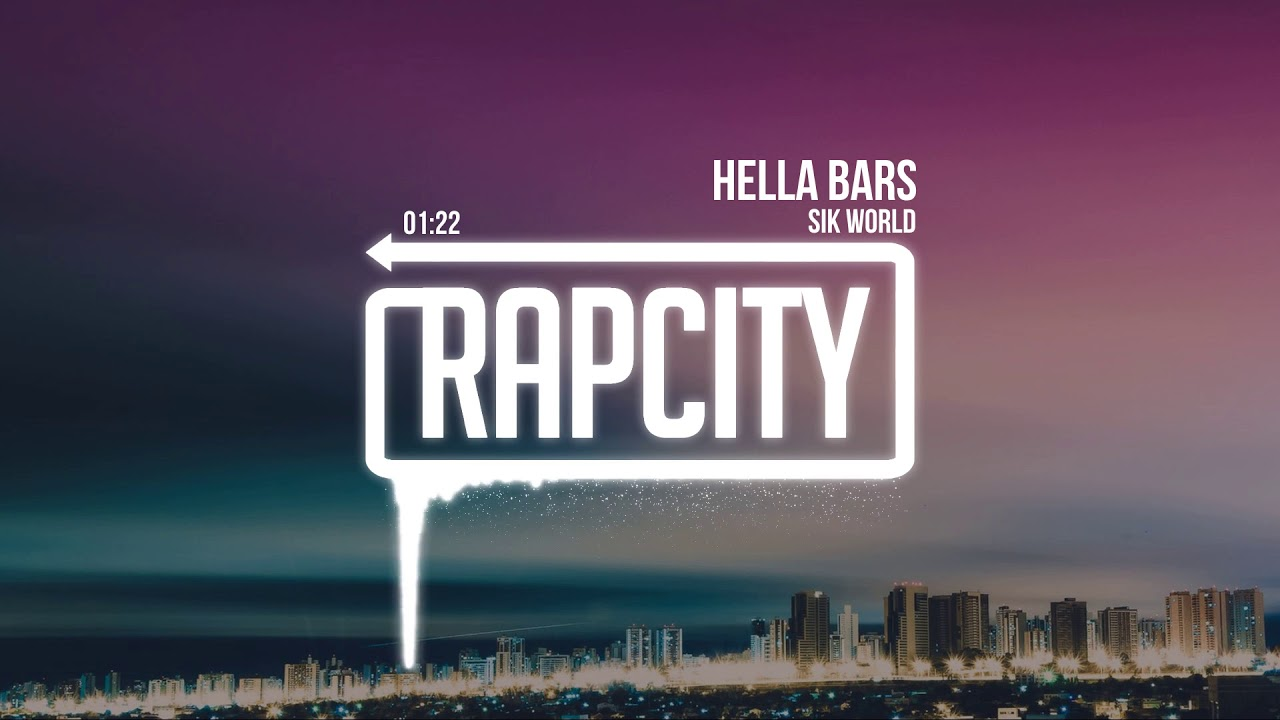 Sik World - Hella Bars
