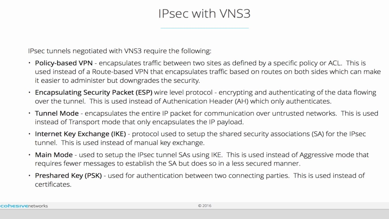 What type of IPsec tunnel is supported by VNS3? – Support Home