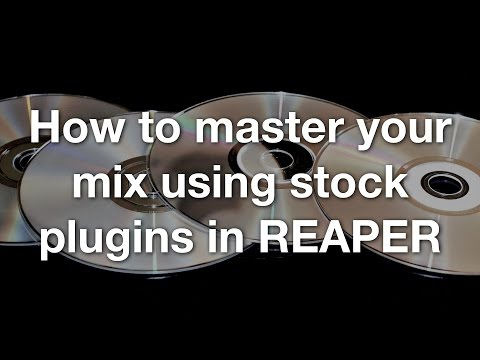 How to master your mix using stock plugins in REAPER