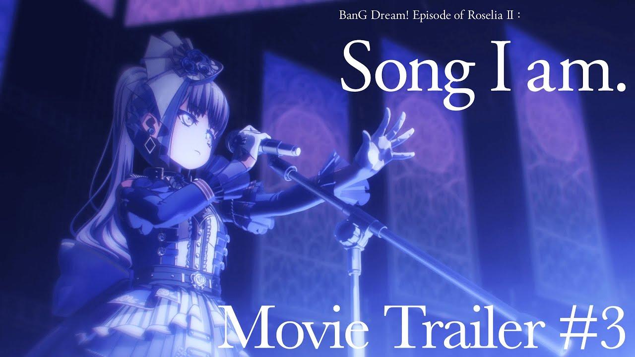 """BanG Dream! Episode of Roselia II : Song I am."" Movie Trailer #3"