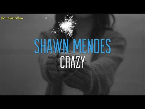 Shawn Mendes - Crazy (Lyrics Ingles & Español)