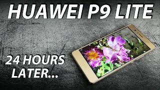 huawei p9 lite   24 hours later