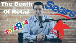 The Business Newsroom: Episode 3 - Sears Closing and the Death of Retail