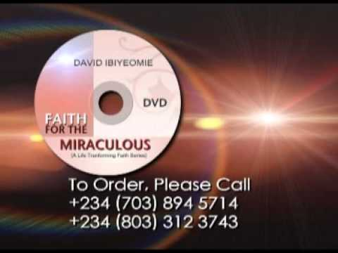 David Ibiyeomie - Faith for your miracles