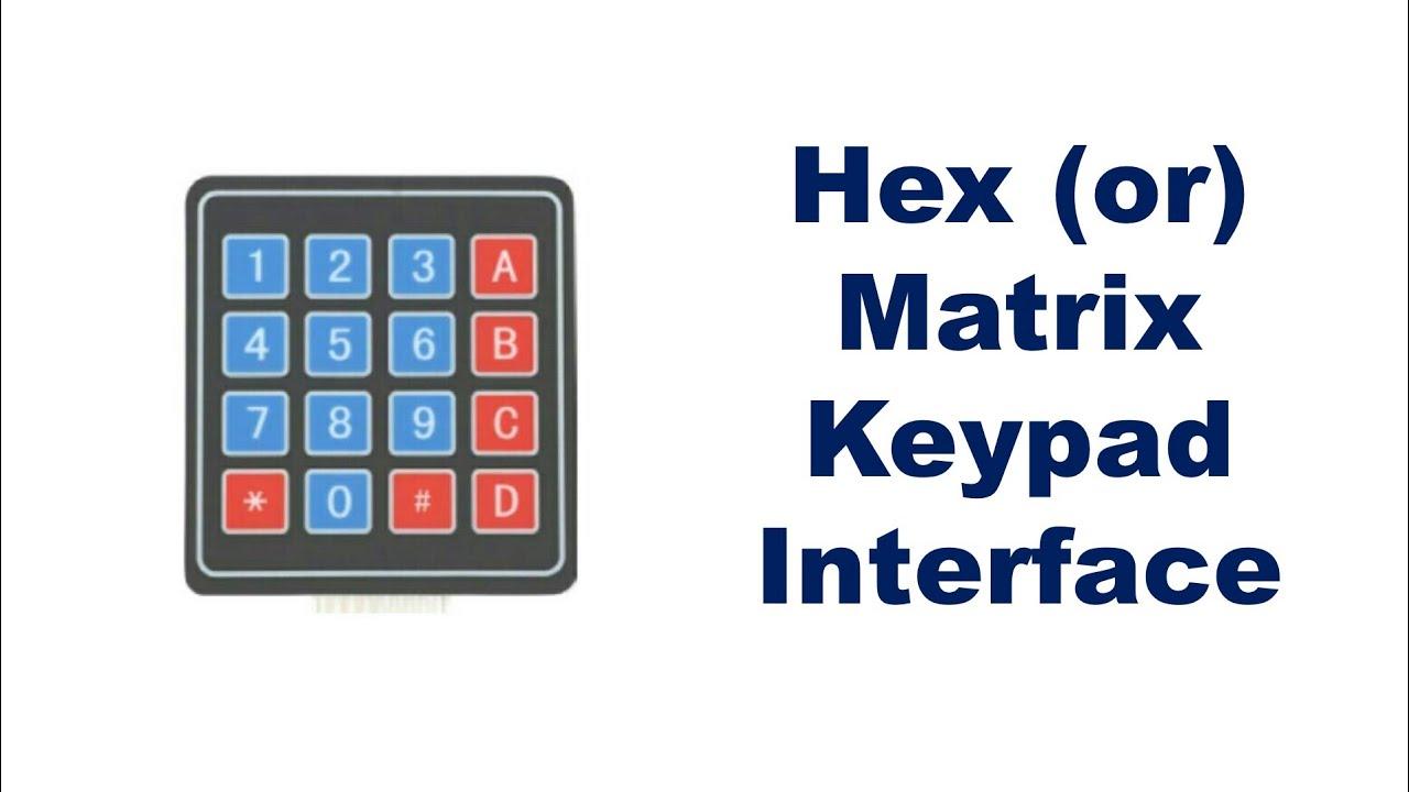 Matrix Keypad Interface - In Tamil