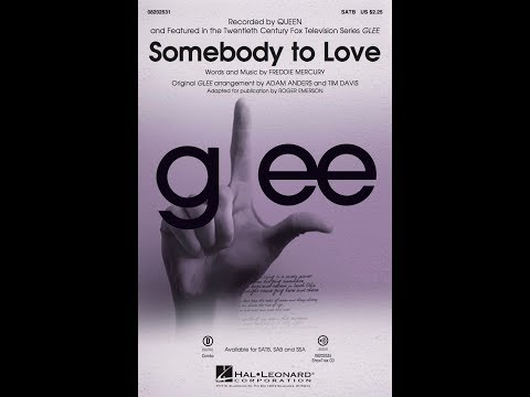 Somebody to Love (SATB Choir) - Arranged by Roger Emerson