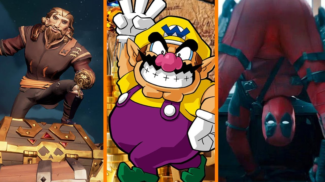Sea Of Thieves Breaks Records Wario Land Returns Donald Glover Slams Deadpool Cancellation
