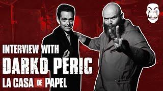 Entrevista con Darko Peric |  La Casa de Papel  | Netflix