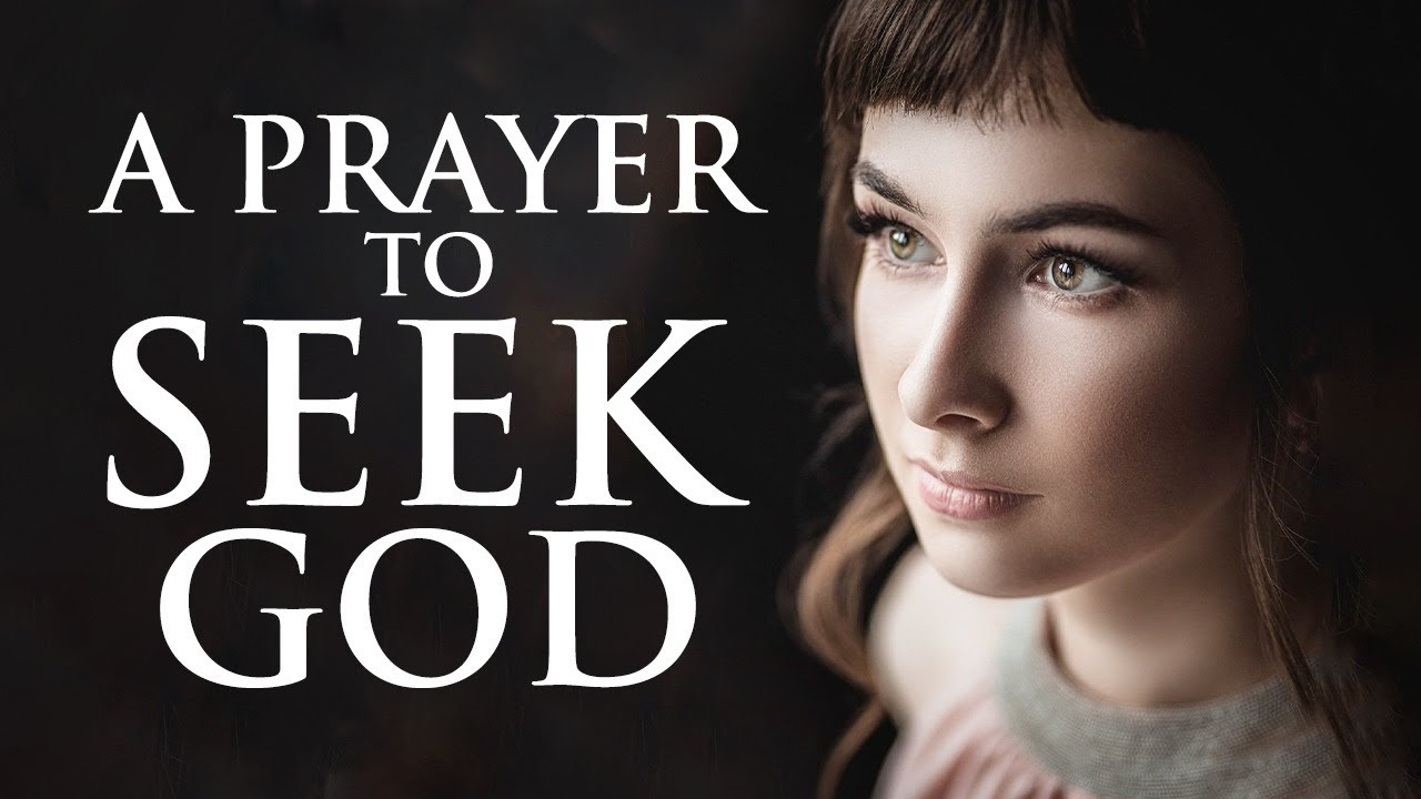 SEEK GOD WITH THIS PRAYER | START YOUR MORNING WITH GOD