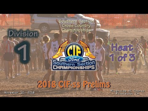 2018 XC - CIF-ss Prelims 09 (Div 1 Boys, Heat 1 of 3)