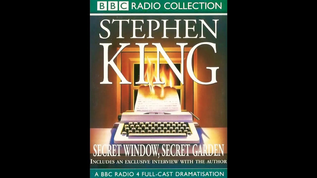 Secret Window Secret Garden 1 Of 3 Stephen King Bbc Radio