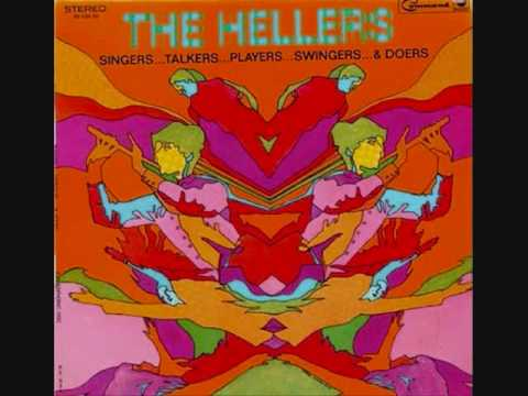 The Hellers - Life Story